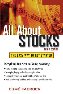 All about Stocks: The Easy Way to Get Started - Faerber, Esme E