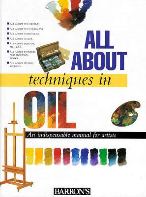 All about Techniques in Oil - Parramon Editorial Team, and Parramon's Editorial Team
