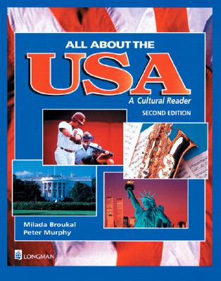 All about the USA: A Cultural Reader - Broukal, Milada, and Murphy, Peter, LL.