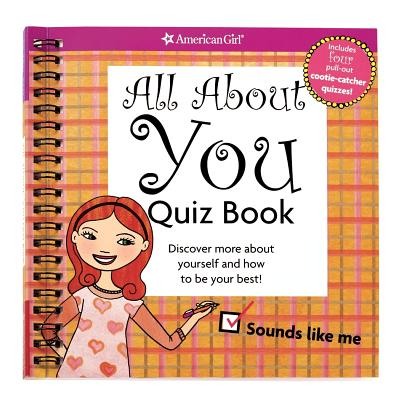 All about You Quiz Book: Discover More about Yourself and How to Be Your Best! - Madison, Lynda, Dr., Ph.D., and Laskey, Shannon (Illustrator)