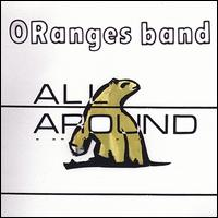 All Around - Oranges Band