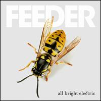 All Bright Electric - Feeder