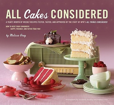 All Cakes Considered - Gray, Melissa