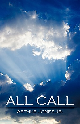 All Call - Jones Jr, Arthur William