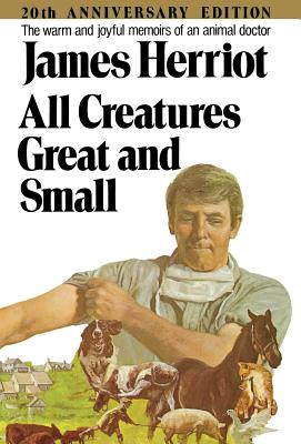 All Creatures Great and Small - Herriot, James