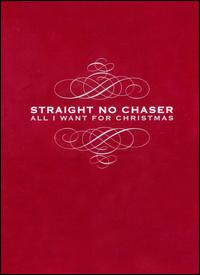 All I Want for Christmas - Straight No Chaser