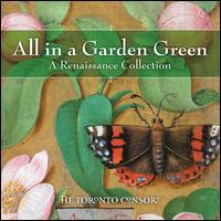 All in a Garden Green: A Renaissance Collection - Alison Melville (recorder); Alison Melville (renaissance flute); Ben Grossman (percussion); Ben Grossman (hurdygurdy);...