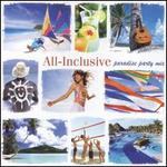 All-Inclusive Paradise Party Mix