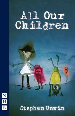 All Our Children - Unwin, Stephen