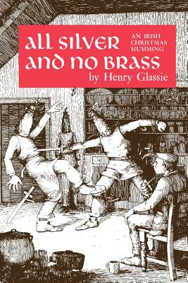 All Silver and No Brass - Glassie, Henry