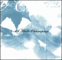 All State Champion [EP] - All State Champion