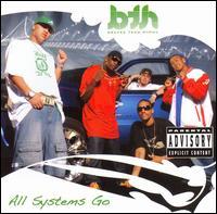 All Systems Go - Bravez Team Hyphy