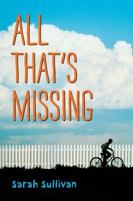 All That's Missing - Sullivan, Sarah