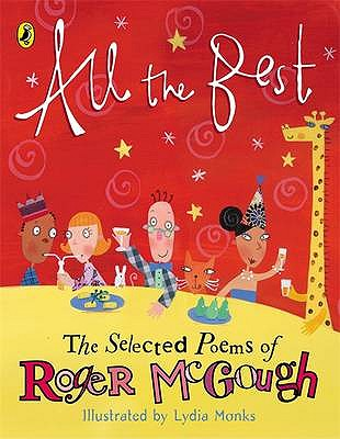 All the Best: The Selected Poems of Roger McGough - McGough, Roger