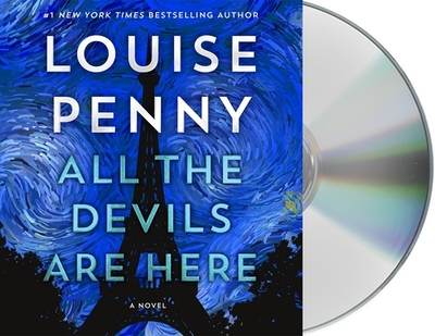 All the Devils Are Here - Penny, Louise, and Bathurst, Robert (Read by)