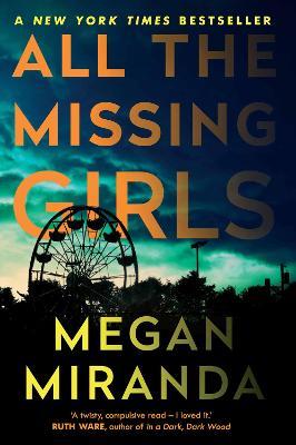 All the Missing Girls - Miranda, Megan