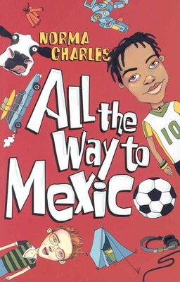 All the Way to Mexico - Charles, Norma