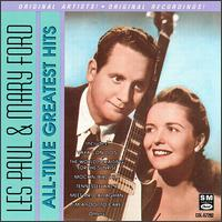 All-Time Greatest Hits - Les Paul & Mary Ford