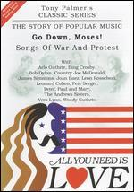 "All You Need Is Love: The Story of Popular Music: Go Down, Moses! (Folk ""War Songs"")"