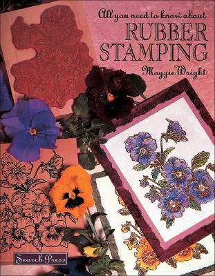 All You Need to Know about Rubber Stamping - Wright, Maggie