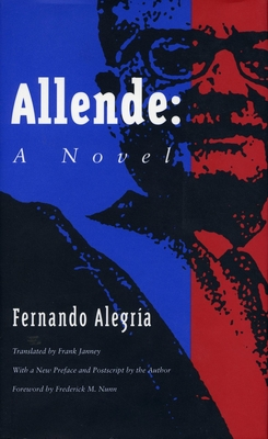 Allende - Alegria, Fernando, and Fernando, Alegria, and Janney, Frank (Translated by)