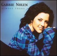 Almost There/Little Did She Know She'd Kissed A He - Gabbie Nolen