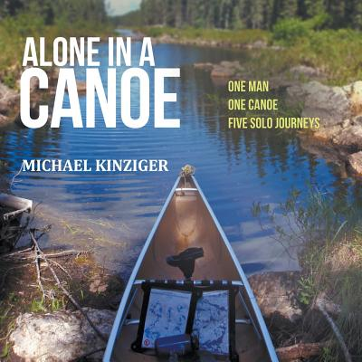 Alone in a Canoe - Kinziger, Michael