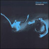 Aloneaphobe - Steven Mark