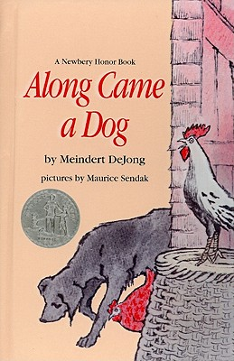 Along Came a Dog - De Jong, Meindert