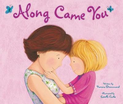 Along Came You - Drummond, Karona