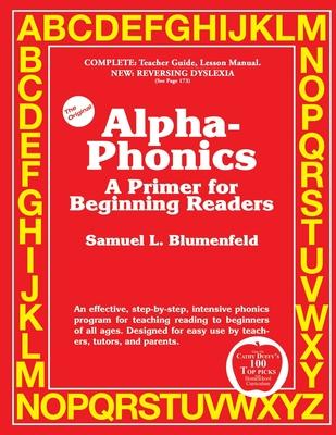 Alpha-Phonics A Primer for Beginning Readers - Blumenfeld, Samuel L