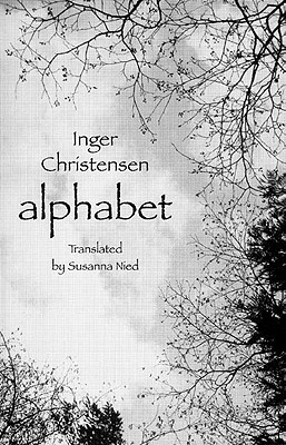 Alphabet - Christensen, Inger, and Nied, Susanna (Translated by)