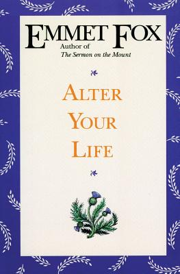Alter Your Life - Fox, Emmet