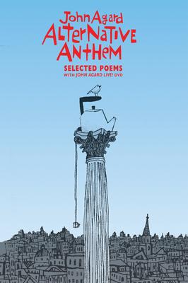 Alternative Anthem - Agard, John