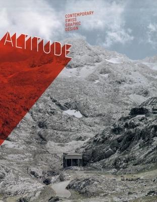 Altitude: Contemporary Swiss Graphic Design - Di Ozesanmuseum Bamberg (Editor)