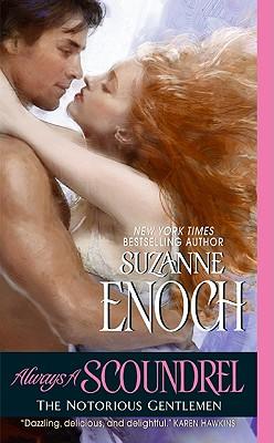 Always a Scoundrel: The Notorious Gentlemen - Enoch, Suzanne