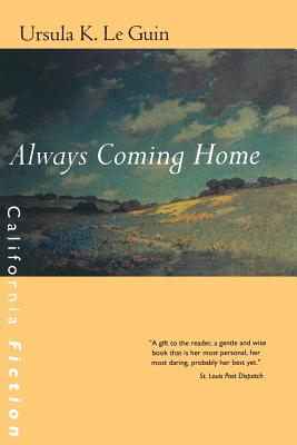 Always Coming Home - Le Guin, Ursula K, and Barton, Todd (Composer)