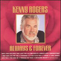Always & Forever - Kenny Rogers