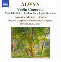 Alwyn: Violin Concerto - Lorraine McAslan (violin); Royal Liverpool Philharmonic Orchestra; David Lloyd-Jones (conductor)