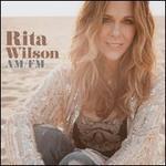 AM/FM - Rita Wilson