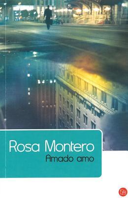Amado Amo - Montero, Rosa