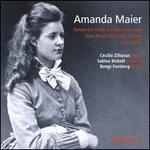 Amanda Maier, Vol. 2: Sonata for Violin & Piano in B minor; Nine Pieces for Violin & Piano; Four Songs