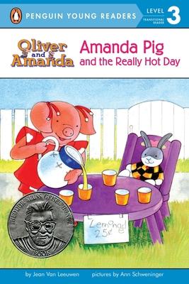 Amanda Pig and the Really Hot Day - Van Leeuwen, Jean