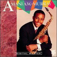 Amani A.W. Murray - Amani A.W. Murray