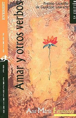 Amar y Otros Verbos - Fernandez, Ana Maria