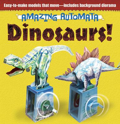 Amazing Automata -- Dinosaurs! - Design Eye Publishing, Ltd.