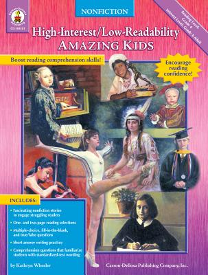 Amazing Kids: High-Interest/Low-Readability Nonfiction - Wheeler, Kathryn
