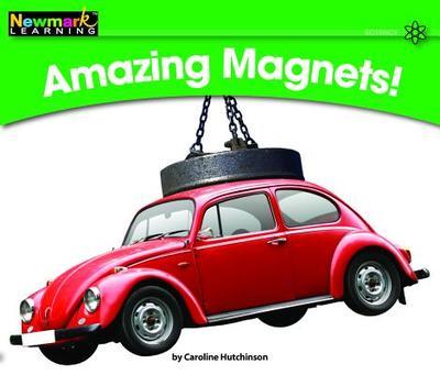 Amazing Magnets! - Hutchinson, Caroline