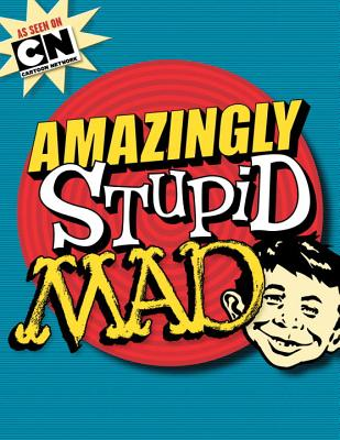 Amazingly Stupid Mad - The Usual Gang of Idiots