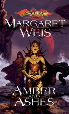 Amber and Ashes - Weis, Margaret